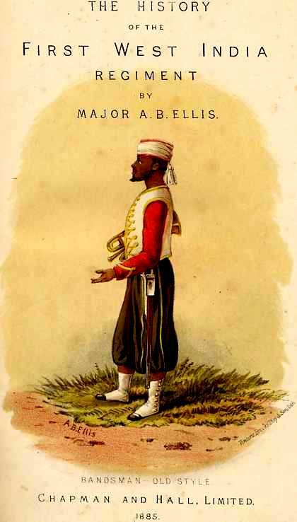 The History Of The West India Regiment By A B Ellis